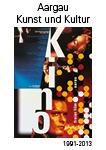 Aargau Kunst Kultur 1991-2013